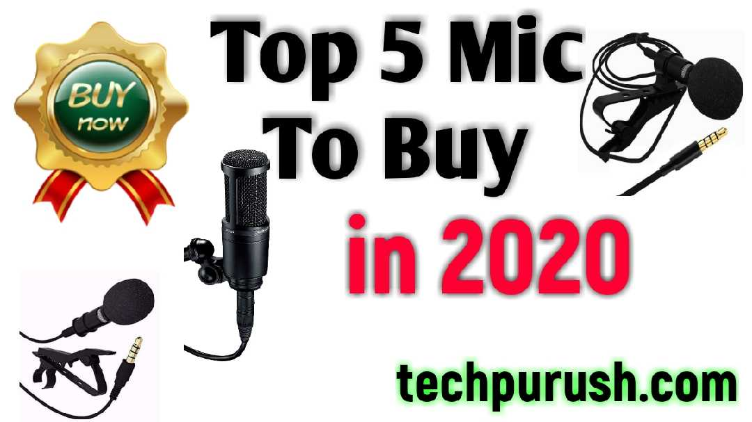 Top 5 Mic To Buy in 2020 – For Youtube & VLOG